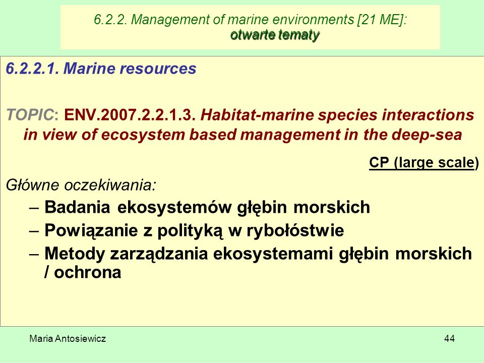 6.2.2. Management of marine environments [21 ME]: otwarte tematy